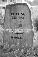 World Golf Hall of Fame 2011 Putting Championship